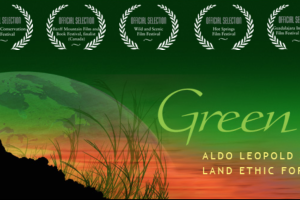 All About Ojai: GREEN FIRE: Aldo Leopold and a Land Ethic for Our Time